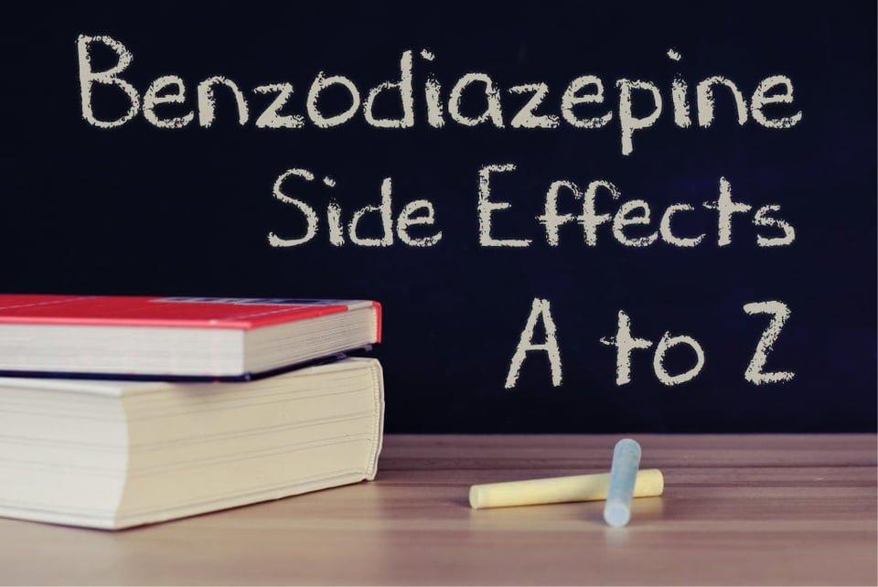 Benzodiazepine Side Effects A to Z