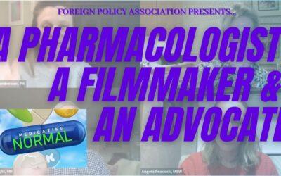 A Pharmacologist, A Filmmaker & An Advocate