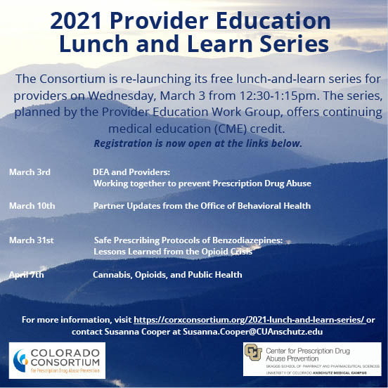 Colorado Opioid Epidemic Lunch and Learn: Benzodiazepine Prescribing Protocols