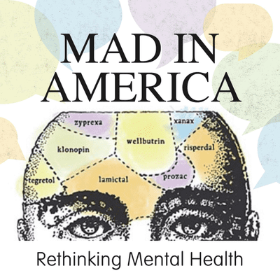 Mad in America Benzodiazepine Podcast