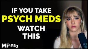 Mikhaila Peterson Podcast #83: The Dangers of Psychiatric Medication