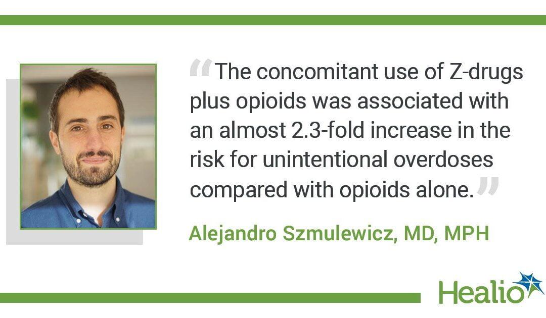Benzo Bulletin: Z-drugs plus opioids pose similar threat for unintentional overdose as benzodiazepine