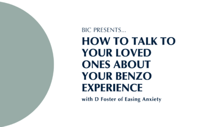 How to Talk to Your Loved Ones About Your Benzo Experience