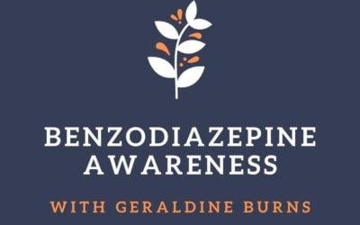 Benzodiazepine Awareness with Geraldine Burns: Conversations in the Kitchen